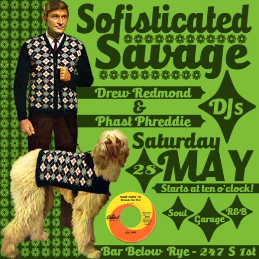 Sofisticated Savage RYE BAR May 2016